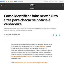 Como identificar fake news? Oito sites para checar se notícia é verdadeira
