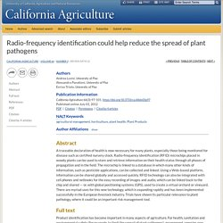CALIFORNIA AGRICULTURE July–September 2012 Radio-frequency identification could help reduce the spread of plant pathogens