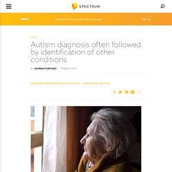 Autism diagnosis often followed by identification of other conditions