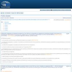 Textes adoptés - Jeudi 3 avril 2014 - Identification électronique et services de confiance pour les transactions électroniques au sein du marché intérieur ***I - P7_TA-PROV(2014)0282