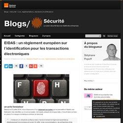 eIDAS : un règlement européen sur l'identification pour les transactions électroniques