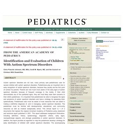 Identification and Evaluation of Children With Autism Spectrum Disorders