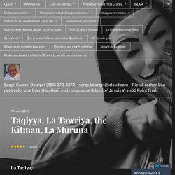 Taqiyya, La Tawriya, the Kitman, La Muruna – Serge-Carmel Bourget (450) 372-4...