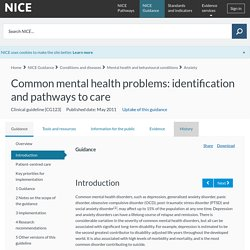 Common mental health problems: identification and pathways to care