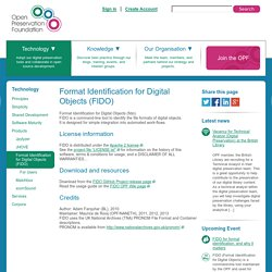 Format Identification for Digital Objects (FIDO) - Open Preservation Foundation