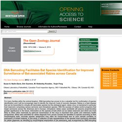 The Open Zoology Journal, 2012, 5, (Suppl 1-M5) 27-37 DNA Barcoding Facilitates Bat Species Identification for Improved Surveillance of Bat-associated Rabies across Canada