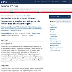 PARASITES & VECTORS 23/05/16 Molecular identification of different trypanosome species and subspecies in tsetse flies of northern Nigeria