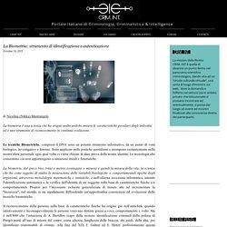 La Biometria: strumento di identificazione e autenticazione