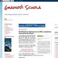 Guamodì Scuola: Identificazione degli alunni con DSA: competenza osservativa dei docenti
