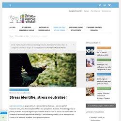 Stress identifié, stress neutralisé ! - Formation Prise de Parole