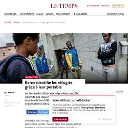 Berne identifie les réfugiés grâce à leur portable