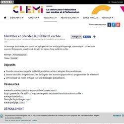 Identifier et décoder la publicité cachée- CLEMI