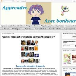 Comment identifier dyslexie et dysorthographie ?