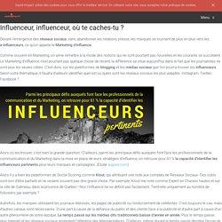Comment trouver et identifier les influenceurs ?