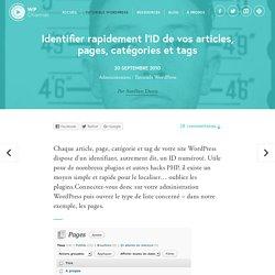 Identifier rapidement l'ID de vos articles, pages, catégories et tags