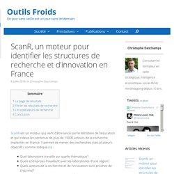 ScanR, un moteur pour identifier les structures de recherche et d'innovation en France