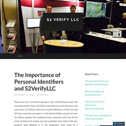 The Importance of Personal Identifiers and S2VerifyLLC