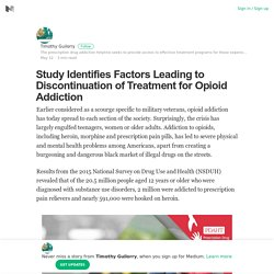 Study Identifies Factors Leading to Discontinuation of Treatment for Opioid Addiction