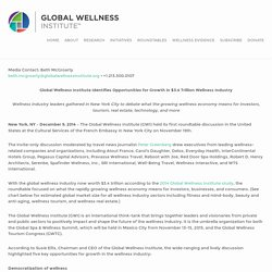 GWI Identifies Opportunities for Growth in $3.4 Trillion Wellness Industry — Global Wellness Institute