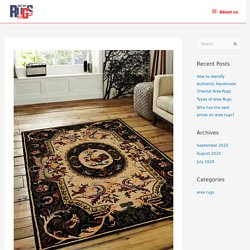 How to identify Authentic Handmade Oriental Area Rugs - Get My Rugs