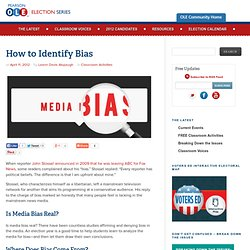How to Identify Bias | OLE Election Series