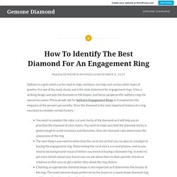 How To Identify The Best Diamond For An Engagement Ring