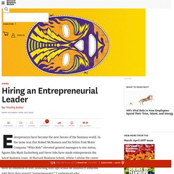 How to Identify and Hire Truly Entrepreneurial Leaders