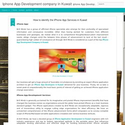 Iphone App Development company in Kuwait: How to identify the iPhone App Services in Kuwait