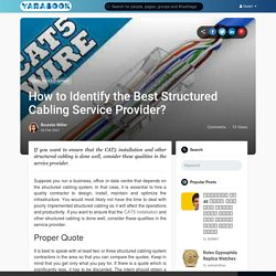 How to Identify the Best Structured Cabling Service Provider?