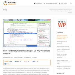 How To Identify WordPress Plugins On Any WordPress Website - Penguin Initiatives