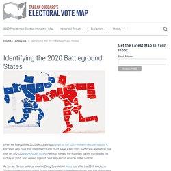 Identifying the 2020 Battleground States - Electoral Vote Map