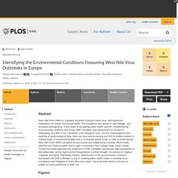PLOS 24/03/15 Identifying the Environmental Conditions Favouring West Nile Virus Outbreaks in Europe