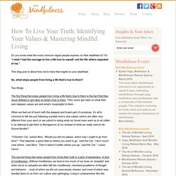How To Live Your Truth: Identifying Your Values & Mastering Mindful Living - Mrs. Mindfulness