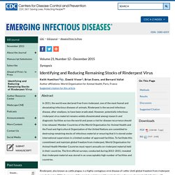 CDC EID - DEC 2015 - Identifying and Reducing Remaining Stocks of Rinderpest Virus