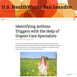 Identifying Asthma Triggers with the Help of Urgent Care Specialists