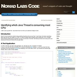 Identifying which Java Thread is consuming most CPU | Nomad Labs Code