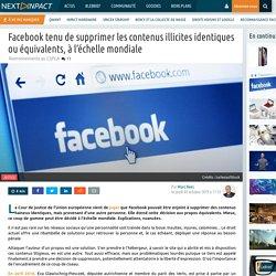 Facebook tenu de supprimer les contenus illicites identiques ou équivalents, à l'échelle mondiale