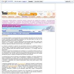 Identità in rete: il Sé virtuale - Sociologia - Tesionline