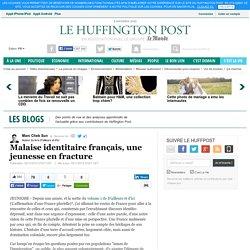 Malaise identitaire français, une jeunesse en fracture