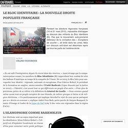 Le Bloc Identitaire : la nouvelle droite populiste française
