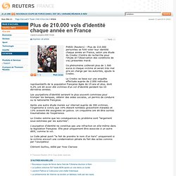 Plus de 210.000 vols d'identité chaque année en France