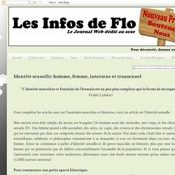 Les Infos de Flo: Identité sexuelle: homme, femme, intersexe et transexuel