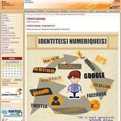 L'identité numérique - Collège Jules Verne