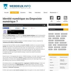 Identité numérique ou Empreinte numérique ?