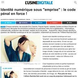 """Identité numérique sous """"emprise"""" : le code pénal en force !"""