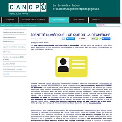 Canopé Créteil - Identité numérique : ce que dit la recherche