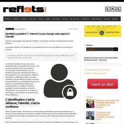 Identité(s), postulat n°1 : Internet n'a pas changé notre rapport à l'identité