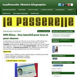 EMC 6ème - Une identité pour tous et pour chacun - La p@sserelle -Histoire Géographie-