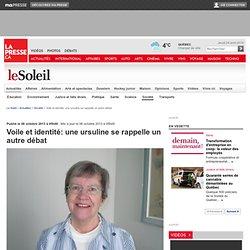 Voile et identité: une ursuline se rappelle un autre débat