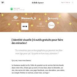 [ identité visuelle ] 6 outils gratuits — La Belle Agence